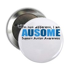 "Im not different, I am Ausome! 2.25"" Button"