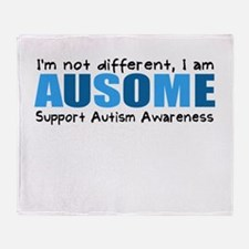 Im not different, I am Ausome! Throw Blanket