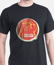 Creep My Friend T-Shirt