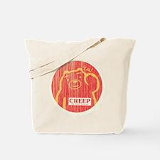 Creep My Friend Tote Bag