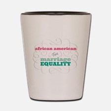 African American for Equality Shot Glass