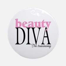 Beauty Diva In Training Ornament (Round)