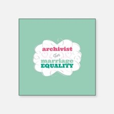 Archivist for Equality Sticker
