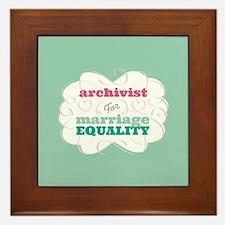 Archivist for Equality Framed Tile