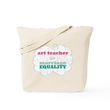 Art Teacher for Equality Tote Bag