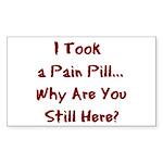 Pain Pill Rectangle Sticker