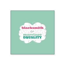 Blacksmith for Equality Sticker