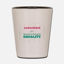 Catechist for Equality Shot Glass