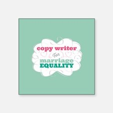 Copy Writer for Equality Sticker
