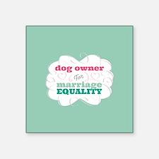 Dog Owner for Equality Sticker