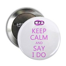 "KEEP CALM WEDDING 2.25"" Button (10 pack)"
