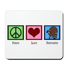Peace Love Raccoons Mousepad