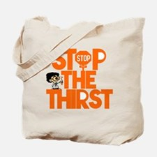 Stop The Thirst Tote Bag