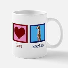 Peace Love Meerkats Mug