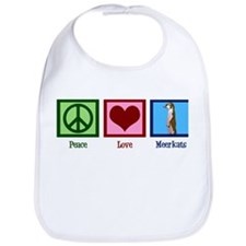 Peace Love Meerkats Bib