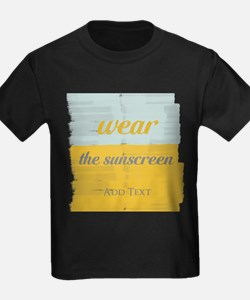 Motivational Wear The Sunscreen Vacation T-Shirt