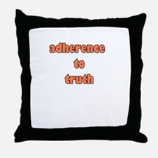 adherence to truth Throw Pillow