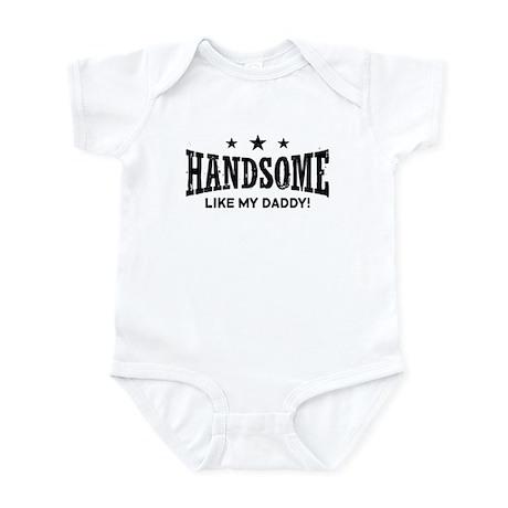 Handsome Like My Daddy Infant Bodysuit