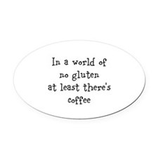 World of no gluten Oval Car Magnet