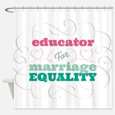 Educator for Equality Shower Curtain