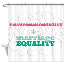 Environmentalist for Equality Shower Curtain