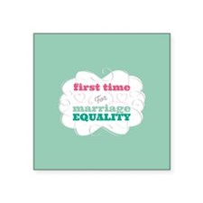 First Time Voter for Equality Sticker