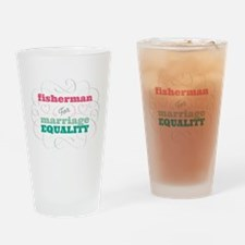 Fisherman for Equality Drinking Glass