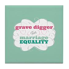 Grave Digger for Equality Tile Coaster