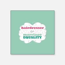 Hairdresser for Equality Sticker