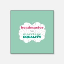 Headmaster for Equality Sticker