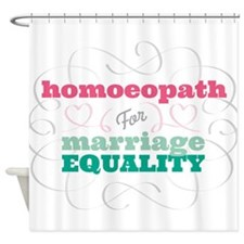 Homoeopath for Equality Shower Curtain