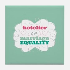 Hotelier for Equality Tile Coaster