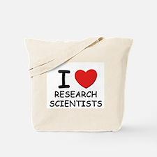 I love researchers Tote Bag