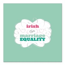 "Irish for Equality Square Car Magnet 3"" x 3"""