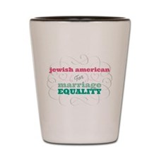 Jewish American for Equality Shot Glass