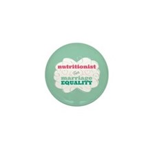 Nutritionist for Equality Mini Button (10 pack)