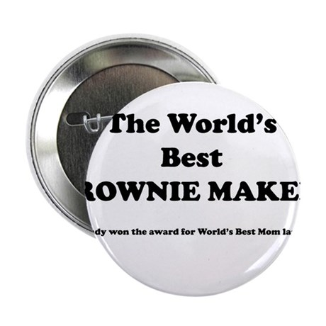 """World's Best Brownie Maker 2.25"""" Button"""