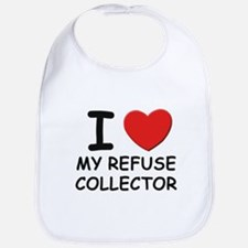 I love refuse collectors Bib