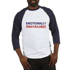 Emotionally Unavailable Baseball Jersey