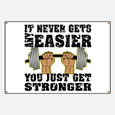 You Just Get Stronger Banner