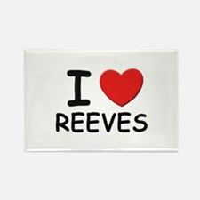 I love reeves Rectangle Magnet