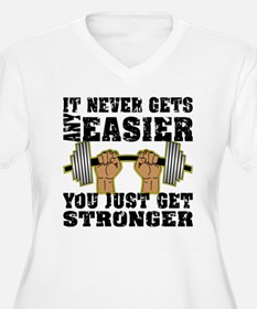 You Just Get Stronger T-Shirt