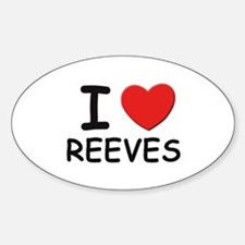I love reeves Oval Decal