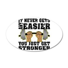 You Just Get Stronger Wall Sticker