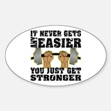 You Just Get Stronger Sticker (Oval)