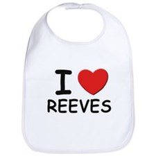 I love reeves Bib