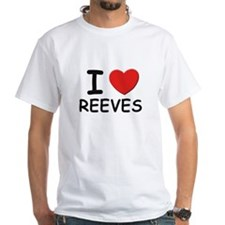 I love reeves Shirt