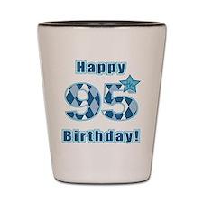Happy 95th Birthday! Shot Glass