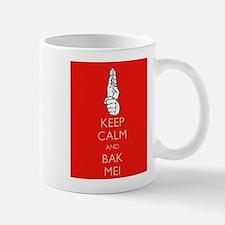 Keep Calm and Bak Mei Mug