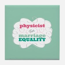 Physicist for Equality Tile Coaster